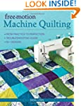 Free-Motion Machine Quilting: From Pr...