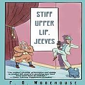 Stiff Upper Lip, Jeeves   [P. G. Wodehouse]