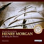 Der wahre Fluch der Karibik: Henry Morgan - der König der Piraten |  div.