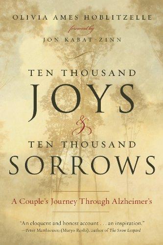 ten-thousand-joys-ten-thousand-sorrows-a-couples-journey-through-alzheimers