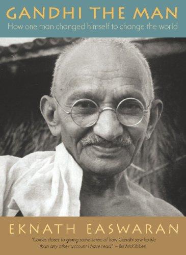 Eknath Easwaran - Gandhi the Man