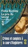 Les Enquêtes de Dame Ursula Blanchard, tome 3 : Le prix du secret par Buckley