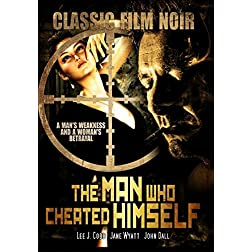 The Man Who Cheated Himself: Classic Film Noir
