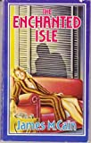 Enchanted Isle (0445402490) by Cain, James M.