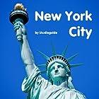 Audio Guide New York City Rundgang von Andi Arndt Gesprochen von: Andi Arndt
