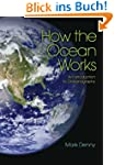 How the Ocean Works: An Introduction...