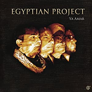 Egyptian Project – Ya Amar