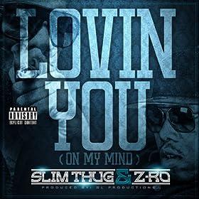 Lovin You (On My Mind) [Explicit]
