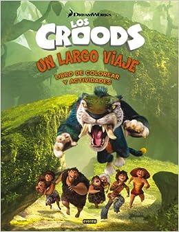 Los Croods. Un largo viaje. Libro de colorear y actividades (Spanish