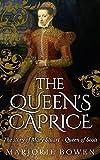 The Queen's Caprice
