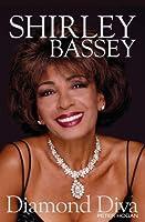 Shirley Bassey: Diamond Diva