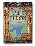 Lake Huron (The American Lakes Series)