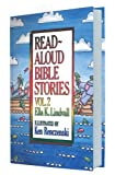 Read Aloud Bible Stories: Vol. 2
