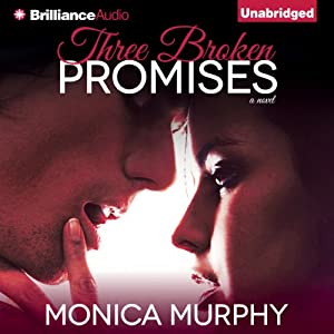 Three Broken Promises: A Novel | [Monica Murphy]