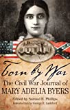 img - for Torn by War: The Civil War Journal of Mary Adelia Byers book / textbook / text book
