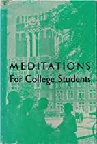 Meditations for college students by Donald…