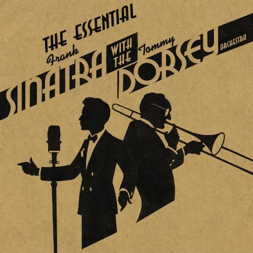 The Essential Frank Sinatra with the Tommy Dorsey Orchestra (2CD) by Frank Sinatra and Tommy Dorsey Orchestra
