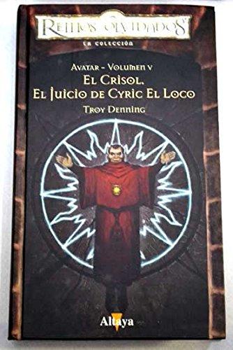 El Crisol, El Juicio De Cyric El Loco descarga pdf epub mobi fb2