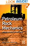 Petroleum Rock Mechanics: Drilling Op...