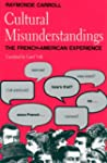 Cultural Misunderstandings: The Frenc...