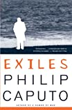 Exiles (0679768386) by Caputo, Philip