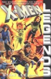 X-Men Legends (X-Men (Marvel Paperback)) (0425170829) by Lee, Stan