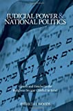 img - for Judicial Power and National Politics: Courts and Gender in the Religious-Secular Conflict in Israel (SUNY Series in Israeli Studies) book / textbook / text book