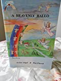 img - for A Heavenly Hallo: Introducing Archer Angel and Bea Cherub by R. David Goldstein and Margaret Ashton Scott (1999, Paperback, Revised) book / textbook / text book