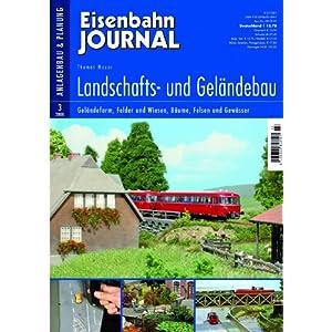 Landschafts- und Geländebau – Geländeform, Felder und Wiesen, Bäume, Felsen und Gewässer – Eisenbahn Journal Anlagenbau & Planung 3-2008 [Broschiert]