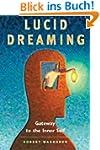 Lucid Dreaming: Gateway to the Inner...