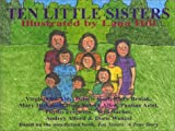 img - for Ten Little Sisters by Wenzel, Doris, Ariel, Pauline, Alford, Audrey, Barber, Vera, (2002) Paperback book / textbook / text book