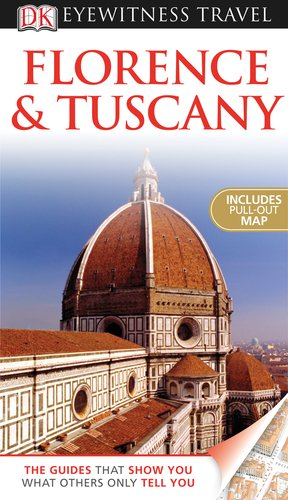 Florence and Tuscany (EYEWITNESS TRAVEL GUIDE)