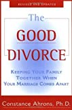 img - for The Good Divorce by Ahrons, Constance (1998) Paperback book / textbook / text book