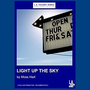 Light Up the Sky - Moss Hart