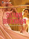 Undercover Princess (Bestselling Author Collection)