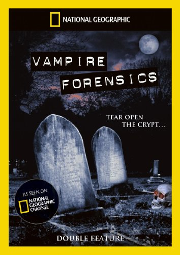 National Geographic: Vampires Forensics / Is It Real - Vampires [DVD]