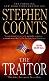 The Traitor ($5.99 Value Promotion edition): A Tommy Carmellini Novel (125005057X) by Coonts, Stephen