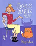 Princess Diaries: Mia Goes Fourth (The Princess Diaries)