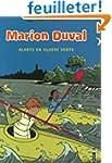 Marion Duval, Tome 17 : Alerte en cla...