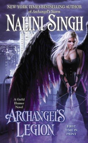Nalini Singh - Archangel's Legion (Guild Hunter Book 6)