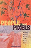 img - for People and Pixels: Linking Remote Sensing and Social Science book / textbook / text book