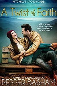 A Twist Of Faith: Will A Wager Against Her Future Steal Her Chance At True Love? by Pepper Basham ebook deal