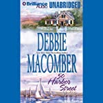 50 Harbor Street: Cedar Cove, Book 5 (       UNABRIDGED) by Debbie Macomber Narrated by Sandra Burr
