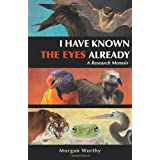 I Have Known the Eyes Already: A Research Memoir