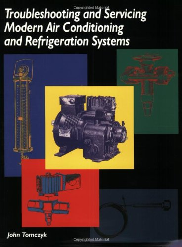 Troubleshooting and Servicing Modern Air Conditioning and Refrigeration Systems - Esco Pr - RC-ESTSMAC - ISBN: 1930044062 - ISBN-13: 9781930044067