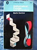 MORE MATHEMATICAL PUZZLES AND DIVERSIONS (PELICAN S.) (0140207481) by MARTIN GARDNER