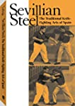 Sevillian Steel: The Traditional Knif...