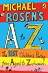 Michael Rosen's A-Z: The best childre...