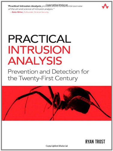 Practical Intrusion Analysis: Prevention and Detection...