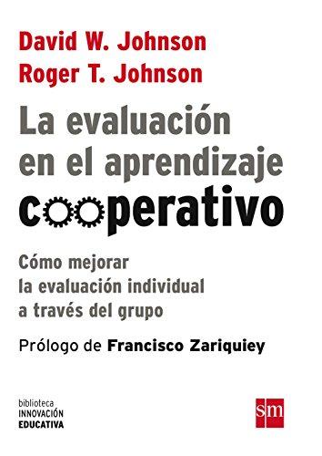 la-evaluacion-en-el-aprendizaje-cooperativo-como-mejorar-la-evaluacion-individual-a-traves-del-grupo